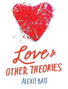 LoveAndOtherTheories_jkt_des4.indd